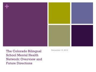The Colorado Bilingual School Mental Health Network: Overview and Future Directions