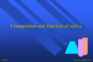 Composition and function of saliva