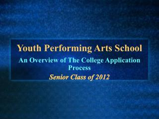 Youth Performing Arts School