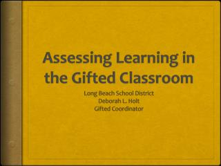 Assessing Learning in the Gifted Classroom