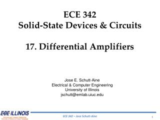ECE  342 Solid-State Devices & Circuits 17.  Differential Amplifiers