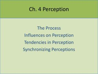 Ch. 4 Perception