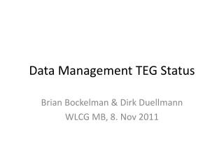 Data Management TEG Status