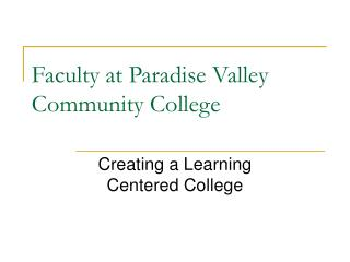 Faculty at Paradise Valley  Community College