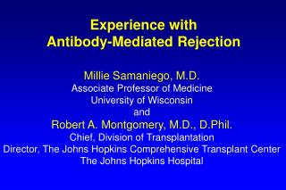 Experience with Antibody-Mediated Rejection