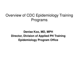 Overview of CDC Epidemiology Training Programs