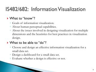 IS482/682:   Information Visualization
