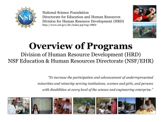 National Science Foundation:    Opportunities and Resources