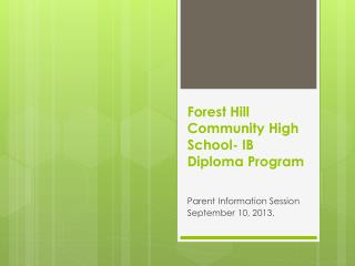 Forest Hill Community High School- IB Diploma Program