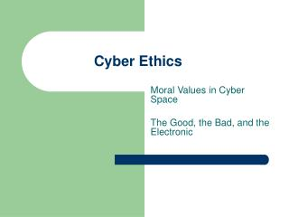 ethics and moral issues in the cyberspace