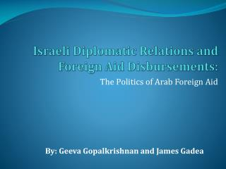 Israeli Diplomatic Relations and Foreign Aid Disbursements: