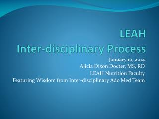 LEAH  Inter-disciplinary Process