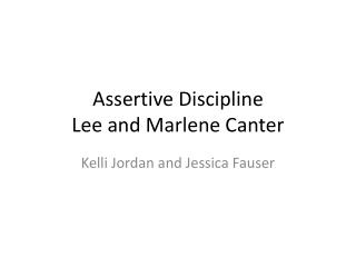 Assertive Discipline Lee and Marlene Canter