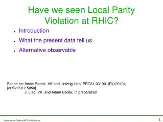 Have we seen Local Parity Violation at RHIC?