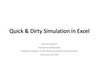 Quick & Dirty Simulation in Excel