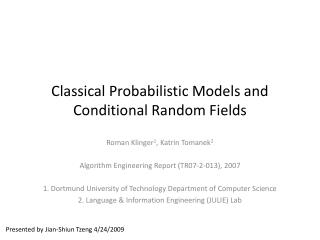 Classical Probabilistic Models and Conditional Random Fields