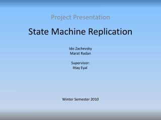 State Machine Replication