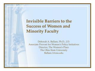 Invisible Barriers to the Success of Women and Minority Faculty