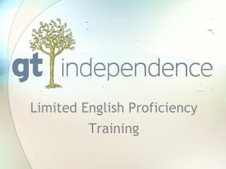 Limited English Proficiency  Training