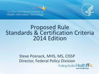 Proposed Rule Standards & Certification Criteria 2014 Edition