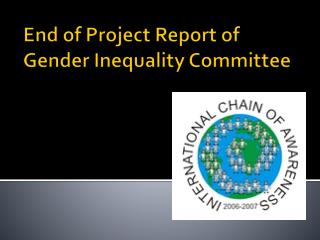 End of Project Report of Gender Inequality Committee
