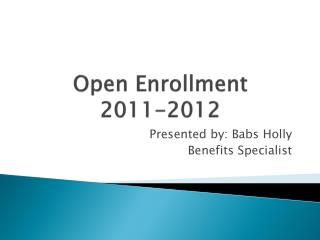 Open Enrollment  2011-2012