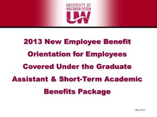 2013  New Employee Benefit  Orientation for Employees