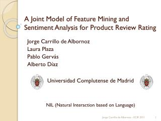 A Joint Model of Feature Mining and Sentiment Analysis for Product Review Rating