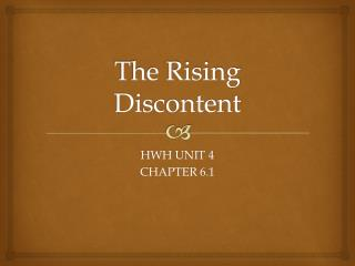 The Rising Discontent