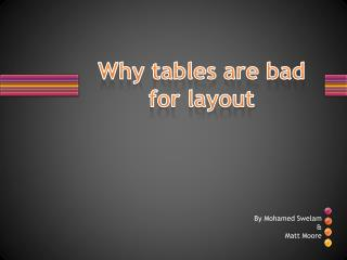 Why tables are bad for layout