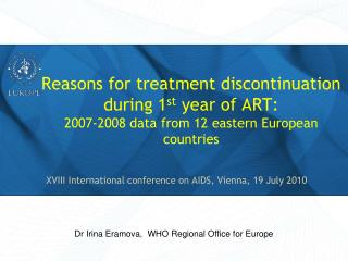 XVIII International conference on AIDS, Vienna, 19 July 2010