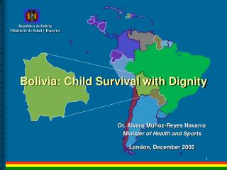 Bolivia: Child Survival with Dignity