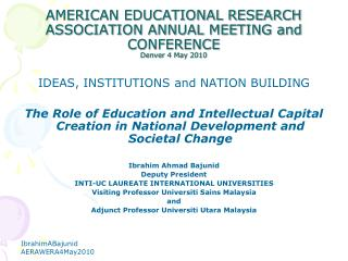 AMERICAN EDUCATIONAL RESEARCH ASSOCIATION ANNUAL MEETING and CONFERENCE Denver 4 May 2010