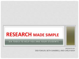 ResearcH Made SIMPLE