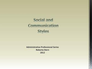 Social and Communication Styles