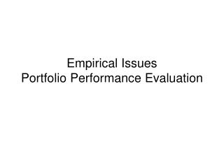 Empirical Issues Portfolio Performance Evaluation