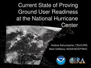 Current State of Proving Ground User Readiness at the National Hurricane Center