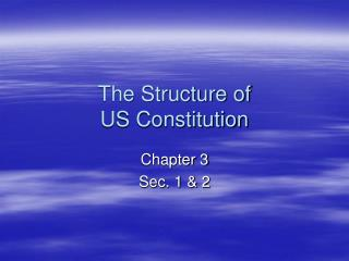 The Structure of US Constitution