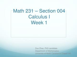 Math 231 – Section 004 Calculus I Week 1