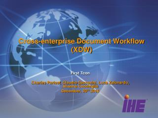 Cross-enterprise Document Workflow (XDW)