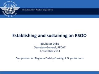 Establishing and sustaining an  RSOO