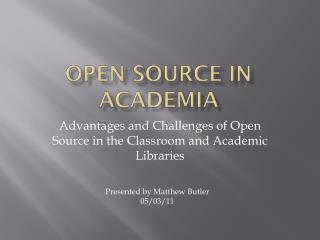 Open Source in Academia