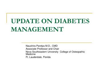 UPDATE ON DIABETES MANAGEMENT