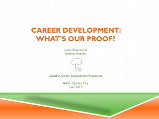Career Development:  What's our Proof?