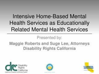 Intensive Home-Based Mental Health Services  as Educationally  Related Mental Health Services