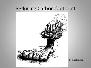 Reducing Carbon footprint