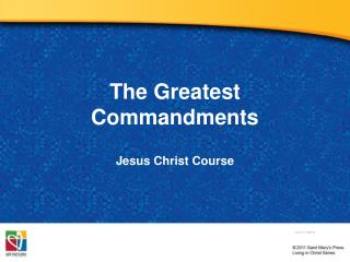 The Greatest Commandments