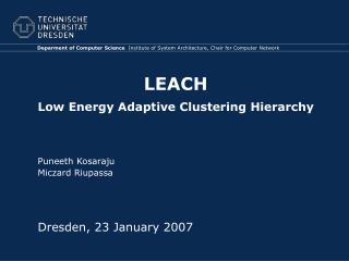 LEACH Low Energy Adaptive Clustering Hierarchy