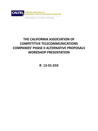 THE CALIFORNIA ASSOCIATION OF  COMPETITIVE TELECOMMUNICATIONS
