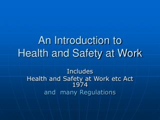An Introduction to Health and Safety at Work